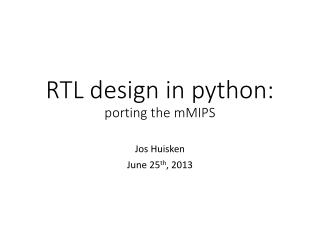 RTL  design in  python: porting the  mMIPS