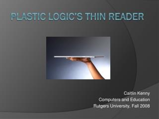 Plastic Logic's Thin Reader
