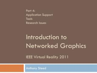 Part 4 : Application Support Tools Research Issues