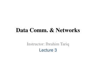 Data Comm. & Networks