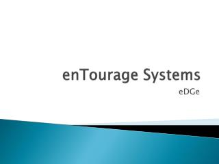 enTourage Systems