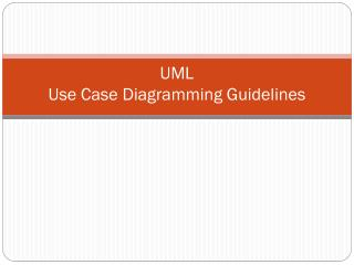 UML  Use Case Diagramming  Guidelines