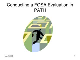 Conducting a FOSA Evaluation in PATH