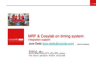 MRF & Cosylab on timing system: integration support