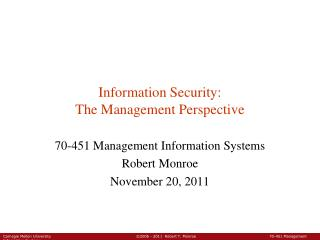 Information Security: The Management Perspective