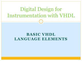 Digital Design for Instrumentation with VHDL