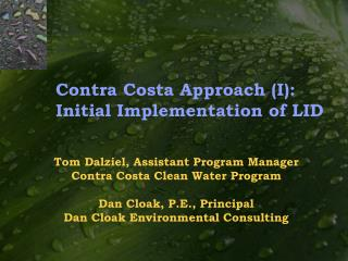Contra Costa Approach I: Initial Implementation of LID