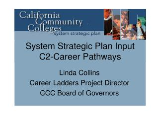 System Strategic Plan Input C2-Career Pathways