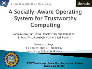 A Socially-Aware Operating System for Trustworthy Computing