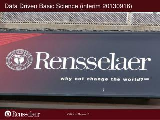 Data Driven Basic Science (interim 20130916)