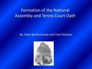 Formation of the National  Assembly and Tennis Court Oath