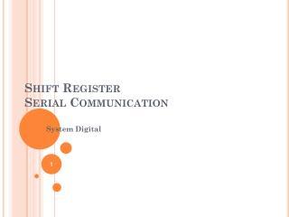 Shift Register Serial Communication