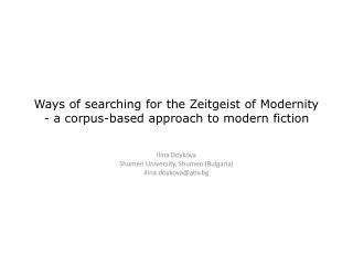 Ways of searching for the Zeitgeist of Modernity - a corpus-based approach to modern fiction