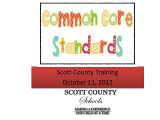 Scott County Training October 11, 2012