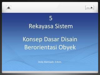 5 Rekayasa Sistem