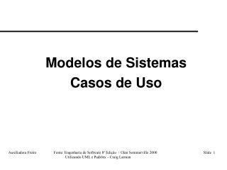 Modelos de Sistemas Casos de Uso