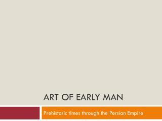 Art of Early Man
