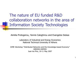 The nature of EU funded RD collaboration networks in the area of Information Society Technologies