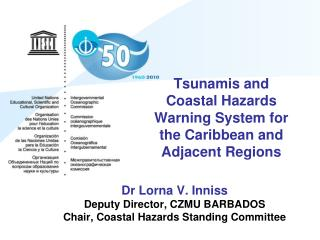 Tsunamis and Coastal Hazards Warning System for the Caribbean and  Adjacent Regions