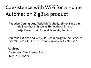 Coexistence with  WiFi  for a  Home Automation ZigBee product