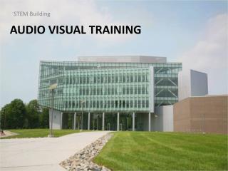 Audio Visual Training