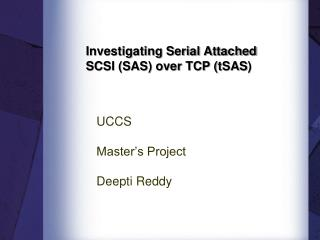 Investigating Serial Attached SCSI (SAS) over TCP ( tSAS )