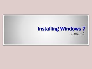 Installing Windows 7
