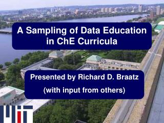A Sampling of Data Education in  ChE  Curricula