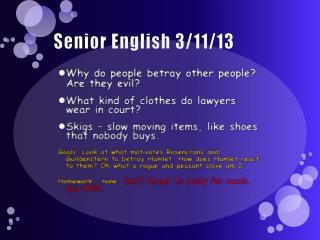 Senior English 3/11/13