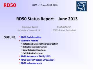 RD50 Status Report – June 2013