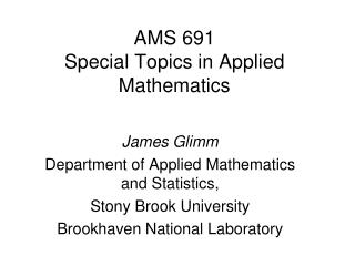 AMS  691 Special Topics in Applied Mathematics