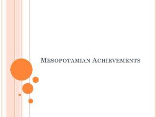 Mesopotamian Achievements
