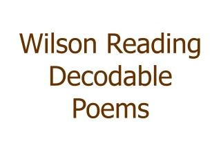 Wilson Reading Decodable Poems