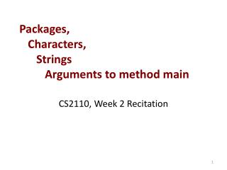 Packages,    Characters,       Strings          Arguments to method main