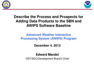 Describe the Process and Prospects for  Adding Data Products to the SBN and