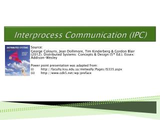Interprocess Communication (IPC)