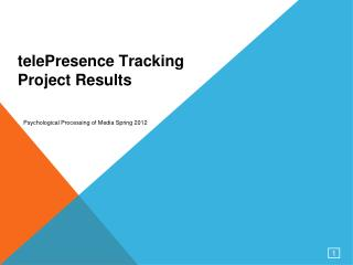 telePresence Tracking  Project  Results