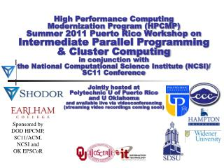 Sponsored by DOD HPCMP, SC11/ACM, NCSI and OK EPSCoR