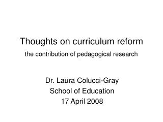 Thoughts on curriculum reform the contribution of pedagogical research
