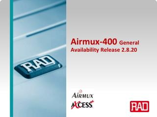 Airmux-400  General Availability Release 2.8.20