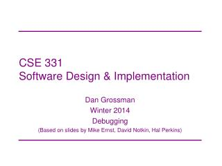 CSE 331 Software Design & Implementation