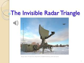 The Invisible Radar Triangle