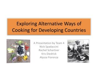 Exploring Alternative Ways of Cooking for Developing Countries