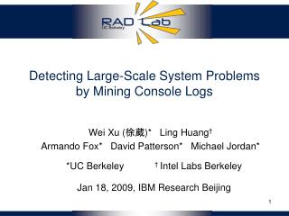 Detecting Large-Scale System Problems  by Mining Console Logs