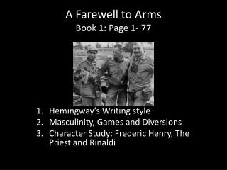 A Farewell to Arms Book 1: Page 1- 77
