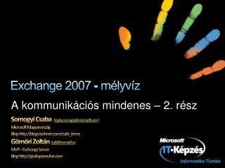 Exchange 2007 - mélyvíz