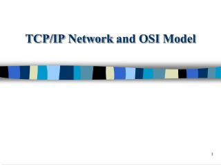 TCP/IP  Network  and  OSI  Model