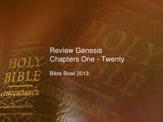 Review Genesis Chapters One - Twenty