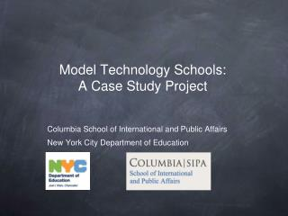 Model Technology Schools: A Case Study Project