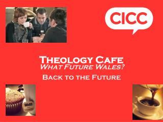 Theology Cafe